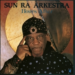 HOURS AFTER Audio CD, SUN RA ARKESTRA, CD