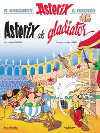ASTERIX 04. ALS GLADIATOR ASTERIX, UDERZO, ALBERT, GOSCINNY, RENÉ, Paperback