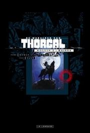 THORGAL, WERELD VAN:  LUXE WOLVIN LU01. RAISSA (LUXE EDITIE) THORGAL, WERELD VAN:  LUXE WOLVIN, SURZHENKO, Yann, Hardcover