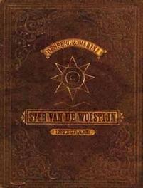 STER VAN DE WOESTIJN INTEGRAAL HC01. STER VAN DE WOESTIJN INTEGRAAL integraal, MARINI, ENRICO, DESBERG, Hardcover