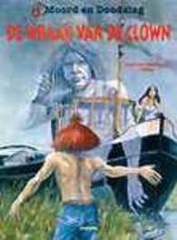 MOORD EN DOODSLAG 03. DE WRAAK VAN DE CLOWN MOORD EN DOODSLAG, Jokal, Paperback