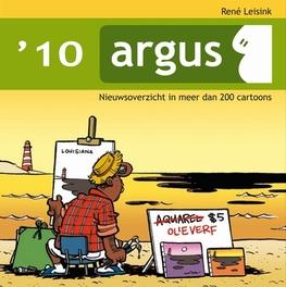 ARGUS 2010. NIEUWSOVERZICHT IN MEER DAN 200 CARTOONS Argus, LEISINK, RENÉ, Paperback