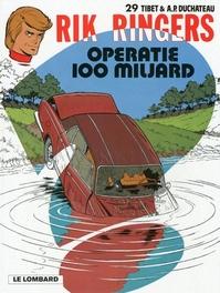RIK RINGERS 29. OPERATIE 100 MILJARD RIK RINGERS, TIBET, Paperback