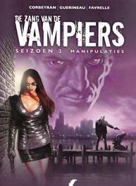 ZANG VAN DE VAMPIERS 10. MANUPILATIES seizoen 2. Deel 4 Manupilaties, GUERINEAU, RICHARD, CORBEYRAN, Paperback