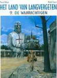 LAND VAN LANGVERGETEN 09. DE WAARACHTIGEN LAND VAN LANGVERGETEN, Makyo, Pierre, Paperback