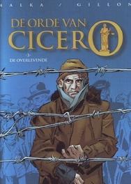 ORDE VAN CICERO HC03. DE OVERLEVENDE ORDE VAN CICERO, Malka, Richard, Hardcover
