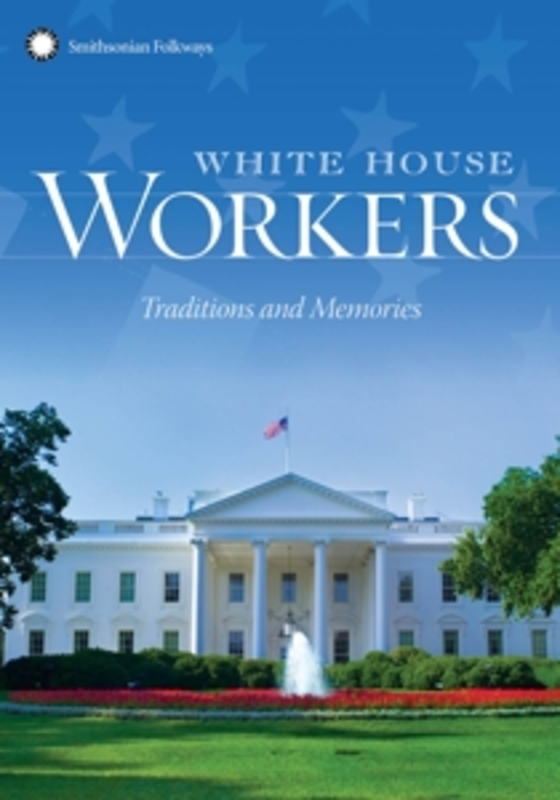 Various - White House Workers Tradition & Mem