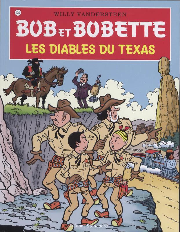BOB ET BOBETTE 125. LES DIABLES DU TEXAS (NIEUWE COVER) Bob et Bobette, Vandersteen, Willy, Paperback