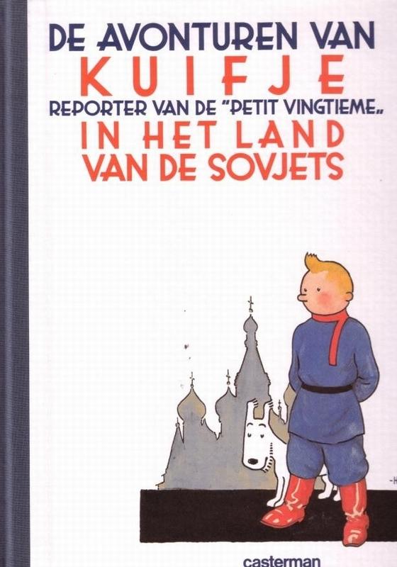 KUIFJE FACSIMILE KLEUR HC01. KUIFJE IN HET LAND VAN DE SOVJETS KUIFJE IN HET LAND VAN DE SOVJETS, Hergé, Hardcover
