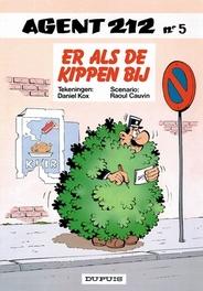 AGENT 212 05. ER ALS DE KIPPEN BIJ AGENT 212, Cauvin, Raoul, Paperback