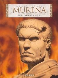 MURENA 07. EEN LEVEN VAN VUUR MURENA, Dufaux, Jean, Paperback