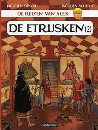 ALEX, DE REIZEN VAN 15. DE ETRUSKEN 02 DE ETRUSKEN DEEL 2, MARTIN, JACQUES, Paperback