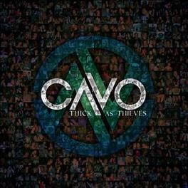 THICK AS THIEVES CAVO, CD