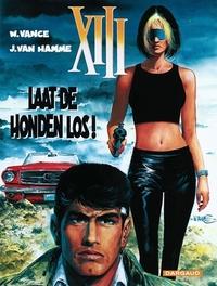COLLECTIE XIII 15. LAAT DE HONDEN LOS! COLLECTIE XIII, Van Hamme, Jean, Paperback