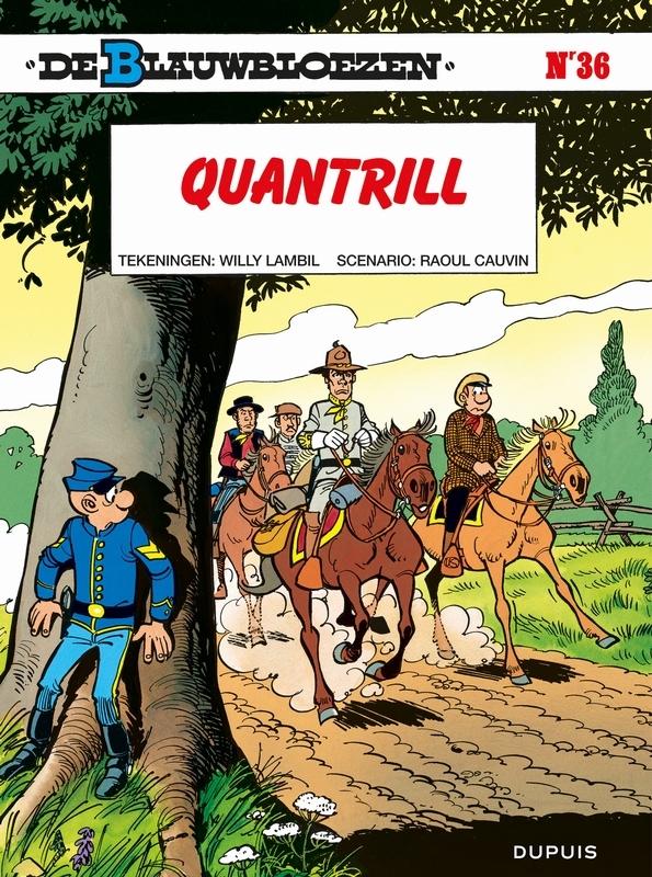 BLAUWBLOEZEN 36. QUANTRILL BLAUWBLOEZEN, LAMBIL, WILLY, CAUVIN, RAOUL, Paperback