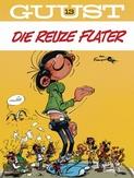 GUUST FLATER 13. DIE REUZE FLATER