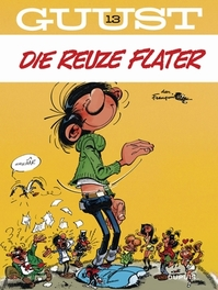 GUUST FLATER 13. DIE REUZE FLATER GUUST FLATER, Franquin, André, Paperback