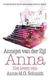 Anna het leven van Annie M.G. Schmidt, Annejet van der Zijl, Paperback