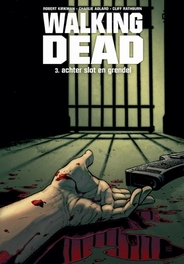 Walking Dead: 3: Achter slot en grendel WALKING DEAD, Kirkman, Robert, Hardcover