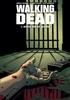 Walking Dead: 3: Achter slot en grendel