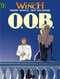 LARGO WINCH 03. O.O.B. LARGO WINCH, Van Hamme, Jean, Paperback