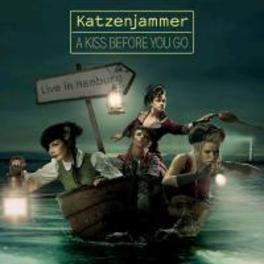 A KISS BEFOR.. -CD+DVD- .. LIVE IN HAMBURG KATZENJAMMER, CD