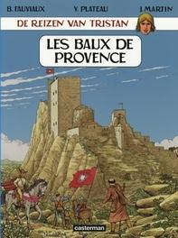 TRISTAN DE REIZEN VAN 02. LES BEAUX DE PROVENCE LES BAUX DE PROVENCE, Fauviaux, Benoit, Paperback
