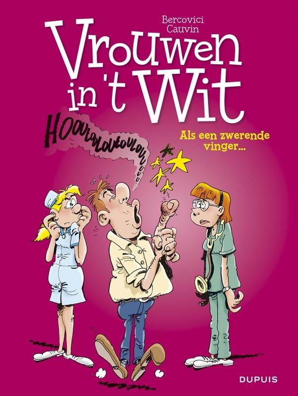 VROUWEN IN'T WIT 32. ALS EEN ZWERENDE VINGER VROUWEN IN'T WIT, Cauvin, Raoul, Paperback