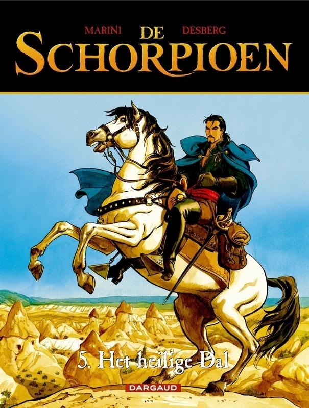 SCHORPIOEN 05. HET HEILIGE DAL SCHORPIOEN, Desberg, Stephen, Paperback