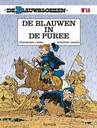 BLAUWBLOEZEN 13. DE BLAUWEN IN DE PUREE BLAUWBLOEZEN, Cauvin, Raoul, Paperback