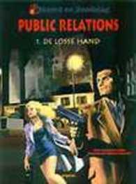 MOORD EN DOODSLAG 02. PUBLIC RELATIONS 1, DE LOSSE HAND MOORD EN DOODSLAG, Paperback