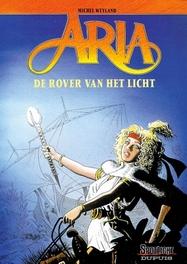 ARIA 14. DE ROVER VAN HET LICHT ARIA, Weyland, Michel, Paperback