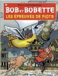Les epreuves de piotr Bob et Bobette, Willy Vandersteen, Paperback