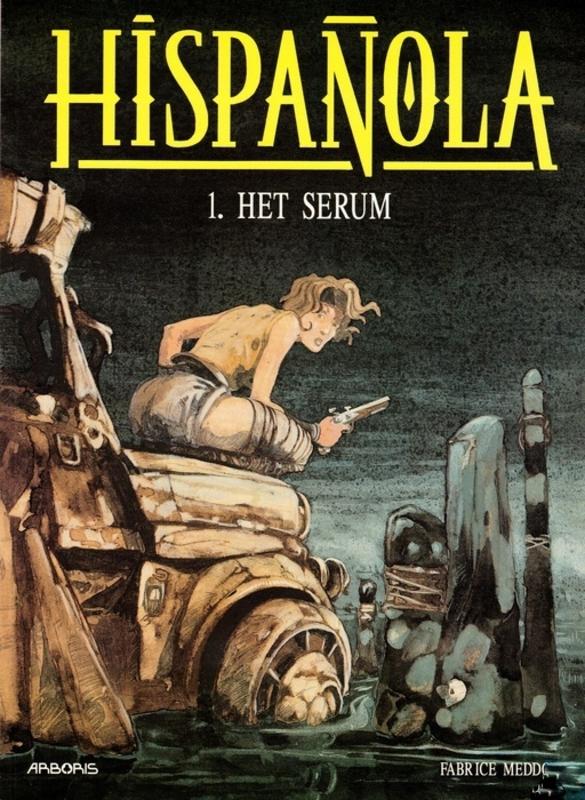 HISPANOLA 01. HET SERUM HISPANOLA, Meddour, Fabrice, Paperback