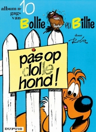 BOLLIE & BILLIE 10. PAS OP, DOLLE HOND! BOLLIE & BILLIE, Roba, Paperback