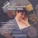 BELLISSIMO:ITALIAN OPERA SARAH MINGARDO/LAURA POLVERELLI/PATRIZIA CIOFI/CARLO VE