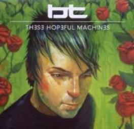 THESE HOPEFUL MACHINES Audio CD, BT, CD