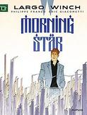 LARGO WINCH 21. MORNING STAR