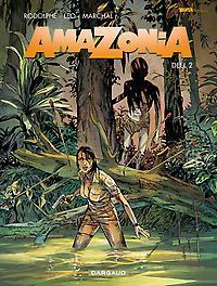 AMAZONIA 02. DEEL 2 AMAZONIA, Rodolphe, Paperback