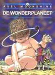 AXEL MOONSHINE 32. DE WONDERPLANEET AXEL MOONSHINE, RIBERA, JULIO, GODARD, CHRISTIAN, Paperback