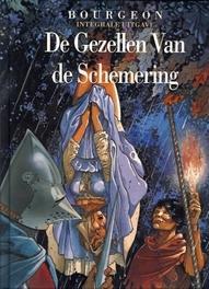 GEZELLEN VAN DE SCHEMERING HCSP. INTEGRALE EDITIE integrale uitgave, Bourgeon, François, Hardcover