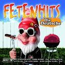 FETENHITS-DIE DEUTSCHE BEST OF
