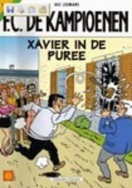 Xavier in de puree KAMPIOENEN, Leemans, Hec, Paperback