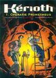 KERIOTH 01. OPERATIE PROMETHEUS KERIOTH, Marc-Antoine, Boidin, Paperback