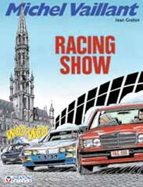 MICHEL VAILLANT 46. RACING SHOW. MICHEL VAILLANT, Graton, Jean, Paperback
