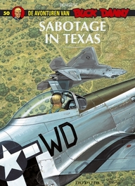 BUCK DANNY 050. SABOTAGE IN TEXAS BUCK DANNY, Bergèse, Francis, Paperback
