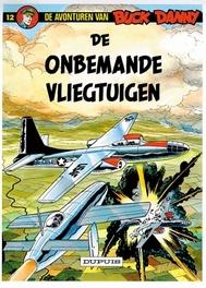 BUCK DANNY 012. DE OMBEMANDE VLIEGTUIGEN BUCK DANNY, HUBINON, VICTOR, CHARLIER, JEAN-MICHEL, Paperback