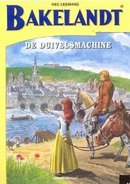 BAKELANDT 046. DE DUIVELSMACHINE De duivelsemachine, Leemans, Hec, Paperback