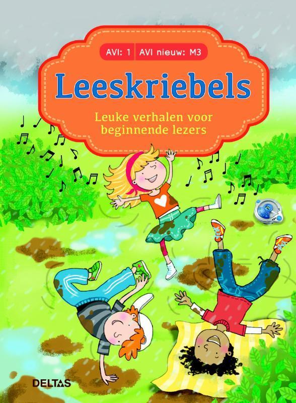 9789044750089 - Leuke verhalen voor beginnende lezers - Leeskriebels (AVI: 1 - AVI nieuw: M3). Hardcover - Boek