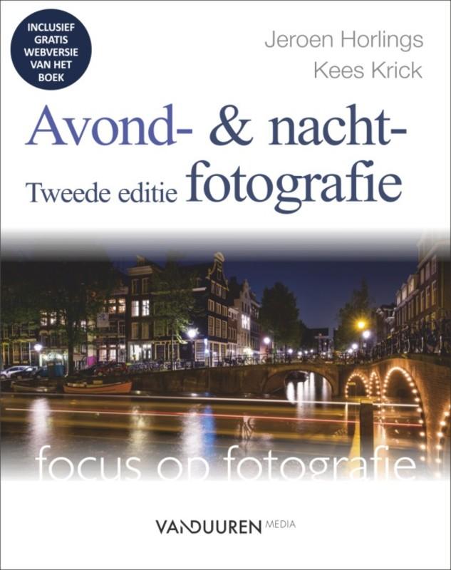 Avond- en nachtfotografie. Horlings, Jeroen, Paperback